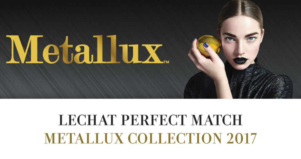 Lechat Metallux Collection 2017